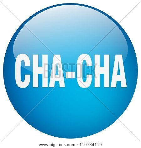 Cha-cha Blue Round Gel Isolated Push Button