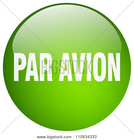 par avion green round gel isolated push button poster