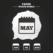 Calendar icons. May, June, July and August month symbols. Date or event reminder sign. Paper speech bubble with icon. poster