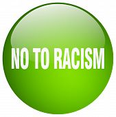 no to racism green round gel isolated push button poster
