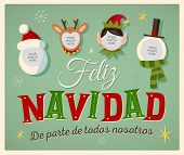 """Vintage Style Family Spirit Christmas card in Spanish. """"Feliz Navidad de parte de todos nosotros"""" means """"Merry Christmas From All of us"""". Place your photos on christmas characters. Editable EPS10. poster"""