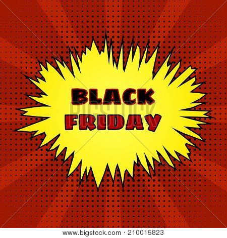Colorful pop art style illustration with words Black Friday. Vector illustration