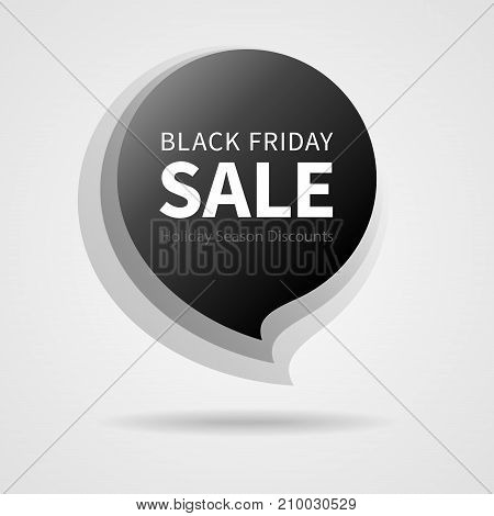 Black Friday Sale Black Sticker Isolated Vector Illustration. Discount Offer Price Label. Vector Price Discount Symbol