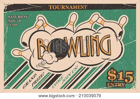 Bowling tournament invitation vintage poster. Bowling strike in retro bowling tournament poster design concept. Vector illustration poster