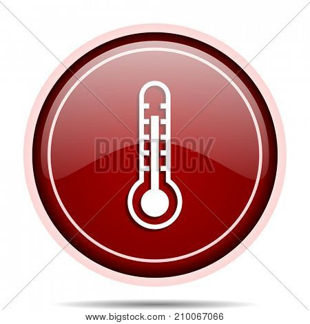 Thermometer red glossy round web icon. Circle isolated internet button for webdesign and smartphone applications.