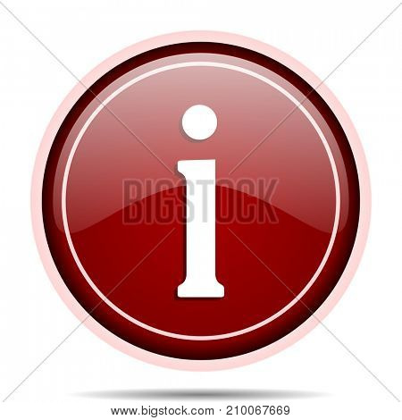 Information red glossy round web icon. Circle isolated internet button for webdesign and smartphone applications.