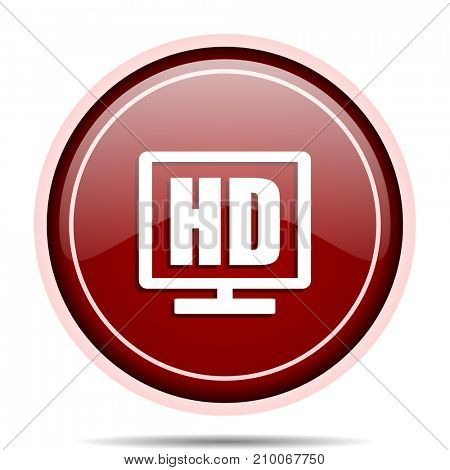 Hd display red glossy round web icon. Circle isolated internet button for webdesign and smartphone applications.