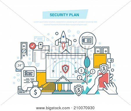Security plan. Safe storage of financial savings, data and information protection, guarantee of safety and integrity of projects, statistics, data. Illustration thin line design of vector doodles.