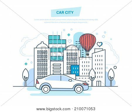 Car city concept. Car driving, ride in park, entertainment outside home. Ride on city street, landscape of summer park, buildings. Illustration thin line design of vector doodles.