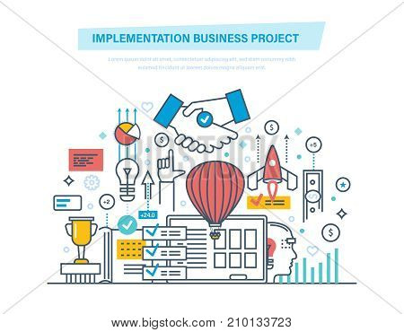 Implementation business project. Modeling, planning, analysis of project. Create, development. Maintenance, execute, solution of business project. Illustration thin line design of vector doodles.