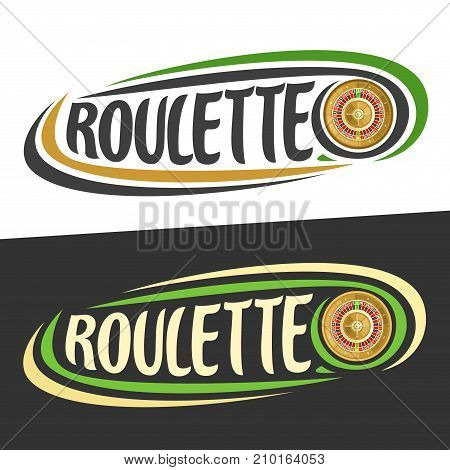 Vector logo for Roulette gamble, golden wheel of american roulette on black, curved lines around original handwritten typography for text - roulette on white, gambling drawn decoration for casino.