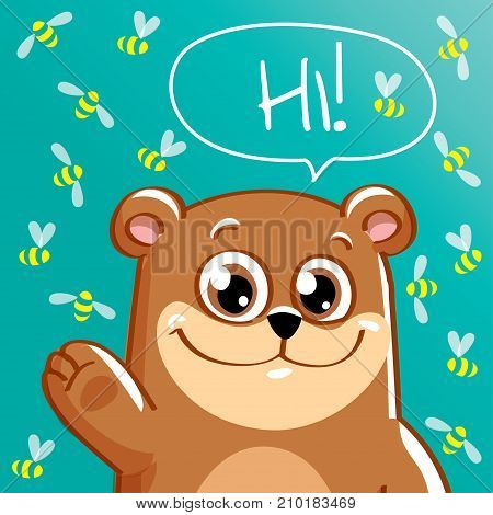 Vector illustration of cute cartoon hapy fun bear. Greeting card, postcard. Hi