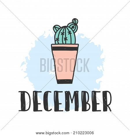 Calendar 2018 year december month. Stock vector. Fun and cute calendar with hand drawn succulents and cactus plants. cute colors.