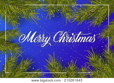 Merry Christmas lettering. Winter background with falling snow and fir twigs as frame. Handwritten text, calligraphy. Can be used for greeting cards, posters and leaflets