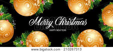 Merry Christmas and Happy New Year lettering. Creative dark background decorated with ornaments and leaves. Handwritten text, calligraphy. Can be used for greeting cards, posters and leaflets