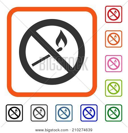 Forbidden Match Fire icon. Flat grey iconic symbol inside an orange rounded rectangular frame. Black, gray, green, blue, red, orange color versions of Forbidden Match Fire vector.
