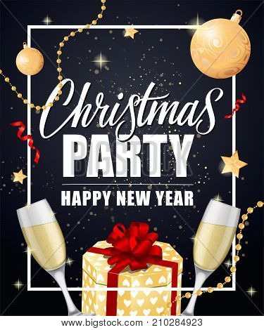 Christmas Party Happy New Year lettering in frame with gift box, champagne flutes and decorations. Holiday, celebration, festivity. Party concept. Can be used for greeting card, poster, leaflet and brochure