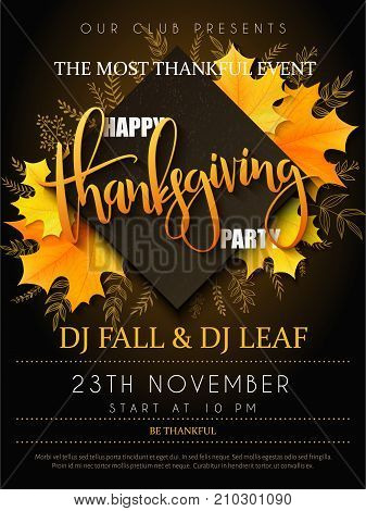 Vector illustration of thanksgiving party poster with hand lettering label - thanksgiving - with yellow autumn doodle leaves and realistic maple leaves.