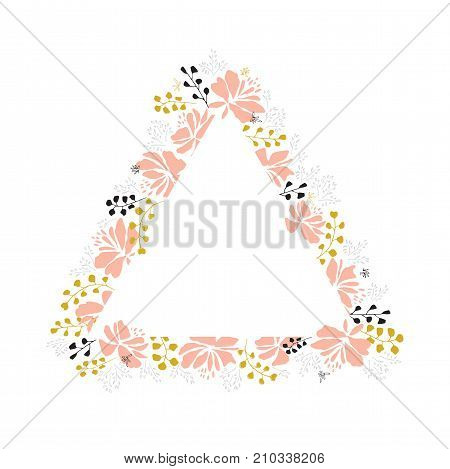 Vector floral hand drawn frame. Flowers and leaves in a triangular arrangement. For greeting cards, weddings, stationery, invitations, scrapbooking. Part of a large floral collection.