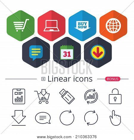 Calendar, Speech bubble and Download signs. Online shopping icons. Notebook pc, shopping cart, buy now arrow and internet signs. WWW globe symbol. Chat, Report graph line icons. More linear signs poster