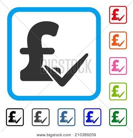 Accept Pound icon. Flat grey pictogram symbol in a light blue rounded rectangle. Black, gray, green, blue, red, orange color variants of Accept Pound vector. Designed for web and app user interface.