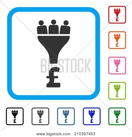 Pound Sales Funnel icon. Flat grey pictogram symbol in a light blue rounded rectangular frame. Black, gray, green, blue, red, orange color additional versions of Pound Sales Funnel vector.