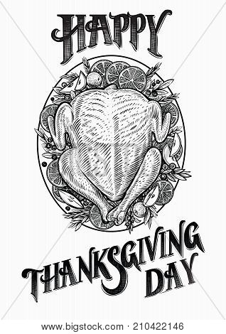 Turkey hand drawn vector illustration. Happy Thanksgiving day text and drawing of baked poultry decorated with cranberry, apples and orange. Top view.