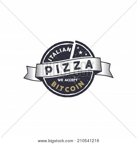 Italian Pizza for Bitcoin emblem. We accept BTC logo design. Digital assets for real goods concept. Vintage hand drawn style. Stock vector illustration isolated on white background.