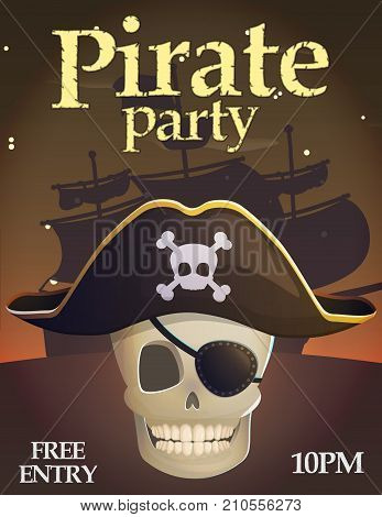 Pirate party invitation celebration card template. Captain scull, deadly ghost bones in pirate hat head accessorie and eye patch, nautical vessels at night.