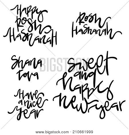 Happy Rosh Hashanah. Shana tova. Sweet and happy new year. Have a nice year. Hand drawn lettering vector illustration.
