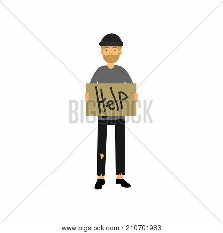 Homeless man with signboard asking for help, unemployment man needing for help cartoon vector illustration isolated on a white background