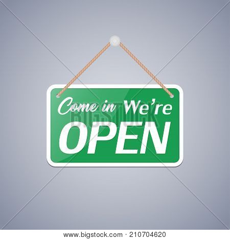 Business sign that says 'Come In We're Open'.