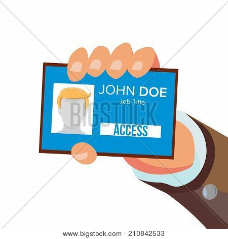 Hand Holding Id Card Vector. Identity Card With Photo And Job Title. Pass Id Card. Security Concept. Flat Business Cartoon Isolated Illustration