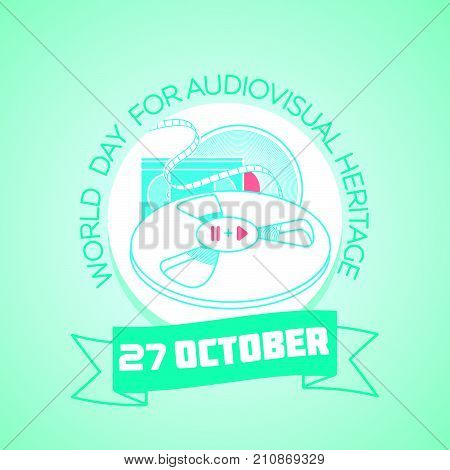 27 October World Day For Audiovisual Heritage