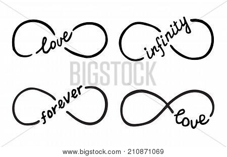 Infinity symbols with words love, infinity, forever. Thin line with calligraphy. Modern grunge outline. Cycle, endless, life concept. Graphic design element for card, logo, tattoo. Vector illustration