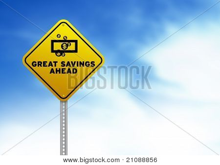 Great Savings Ahead Road Sign