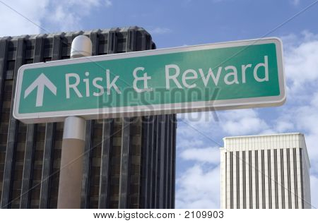 Risk & Reward Ahead