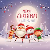 Merry Christmas! Happy Christmas companions in the moonlight. Santa Claus, Snowman, Reindeer and elf in Christmas snow scene. poster