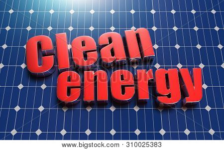 Clean Energy Placed On The Solar Cell Panel 3d.