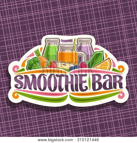 Vector Logo For Smoothie Bar, Decorative Cut Paper Sticker With Illustration Of Juicy Fruit Ingredie