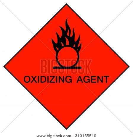 Oxidizing Agent Symbol Sign Isolate On White Background,Vector Illustration EPS.10 poster