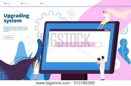 Upgrading System. Upgrade Systems Website Update Computer Laptop Software Pc Maintenance Vector Land