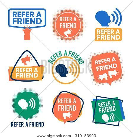 Refer A Friends Banners Vector Set. Referral Program Labels Isolated On White Background. Illustrati
