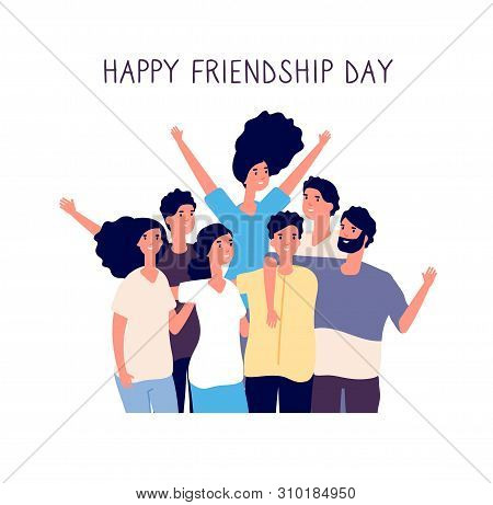 Happy Friendship Day. Young People Group Hugging Together. Friendship Between People. Smiling Best F