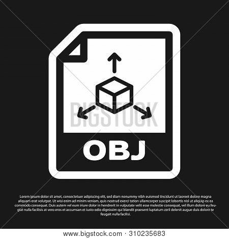 Black Obj File Document Icon. Download Obj Button Icon Isolated On Black Background. Obj File Symbol