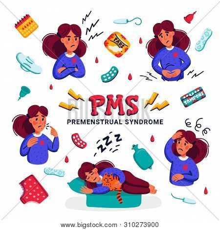 Pms. Set Of Woman Suffering From Premenstrual Syndrome. Various Symptoms Of Menstrual Cycle And Rela