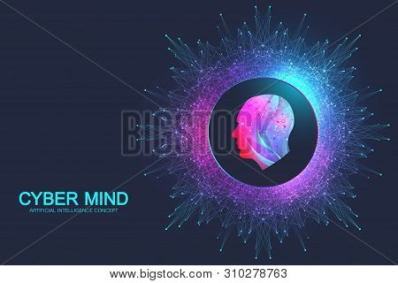 Cyber Mind And Artificial Intelligence Concept. Neural Networks And Another Modern Technologies Conc