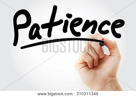 Patience - Text With Marker, Concept Background