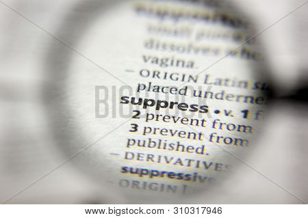 The Word Or Phrase Suppress In A Dictionary