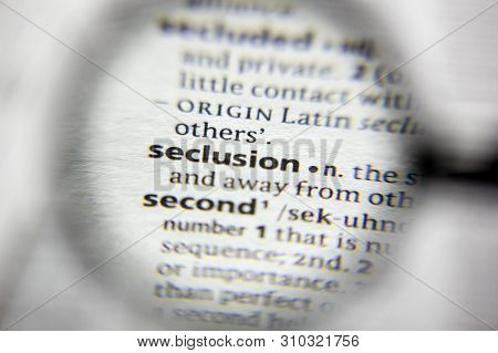 The Word Or Phrase Seclusion In A Dictionary